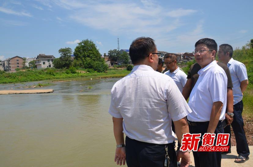 一江碧水:衡山縣總河長巡河 調度抗旱減災工作